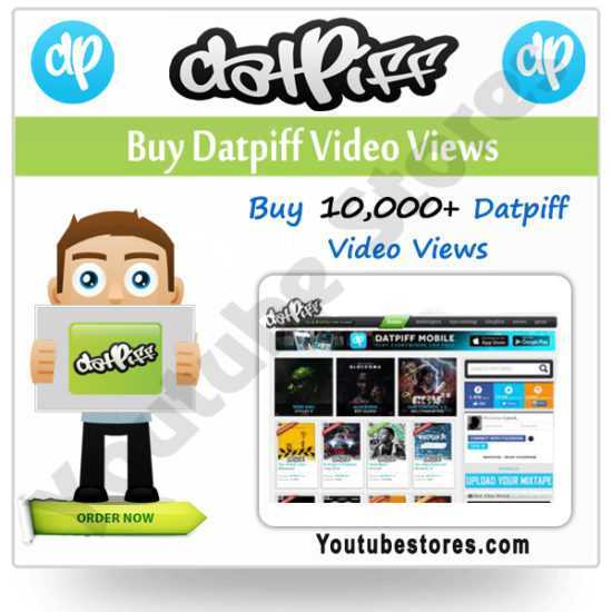 Buy Datpiff Video Views